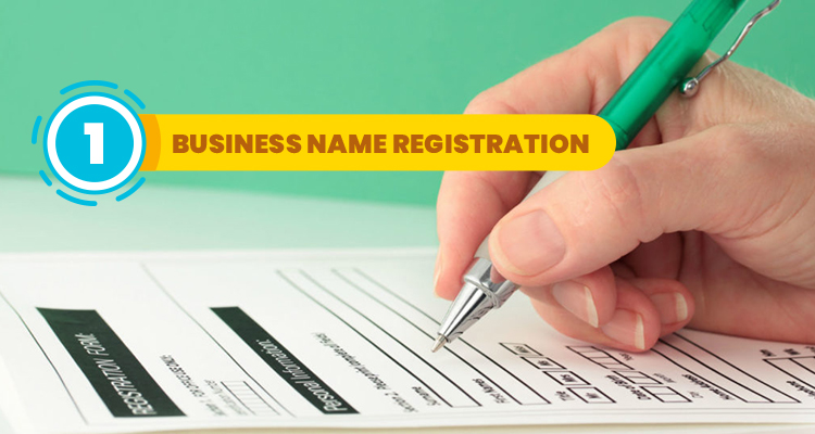 Step 1 Business Name Registration