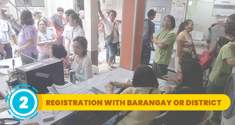 Step 2 Registration with Barangay or District