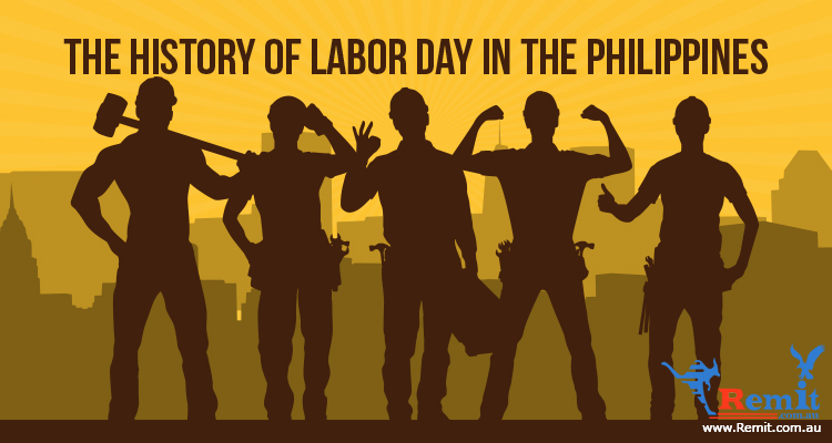 The History Of Labor Day In The Philippines Remit To The Philippines