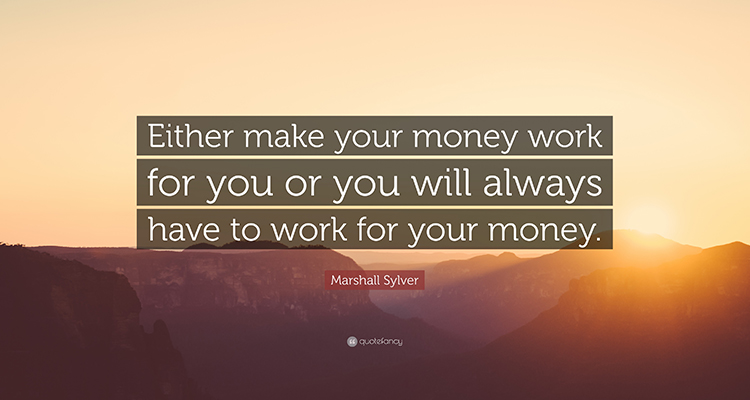 Do you want to work for money or have money work for you