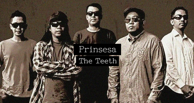 Prinsesa - The Teeth