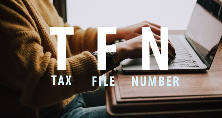 Get your Tax File Number (TFN)